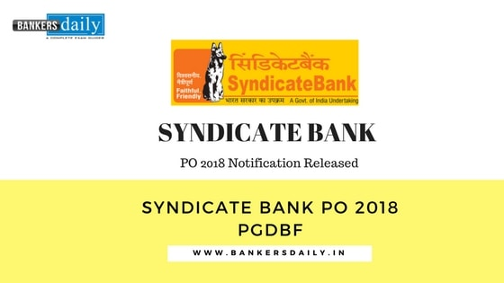 syndicate bank po post graduate diploma in banking and finance  syndicate bank po post graduate diploma in banking and finance recruitment 2018 notification released check now