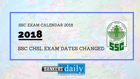 ssc exams calendar upto march 2019 released chsl exam date changed